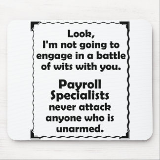 Battle of Wits Payroll Specialist Mousepad