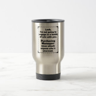 Battle of Wits Purchasing Manager Stainless Steel Travel Mug