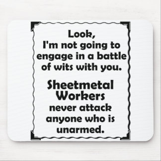 Battle of Wits Sheetmetal Worker Mouse Pad