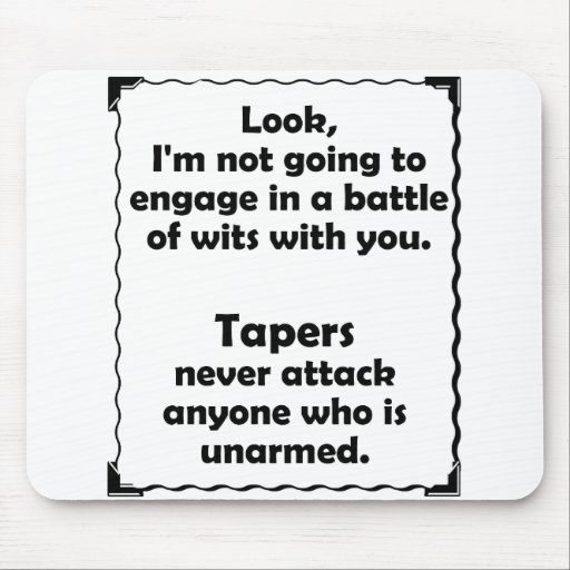 Battle of Wits Taper Mousepad