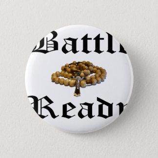 Battle Ready 6 Cm Round Badge