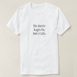 Battles Duty Calls T-Shirt