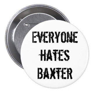 Baxter's Fan Club Button