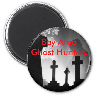 Bay Area Ghost Hunters 6 Cm Round Magnet