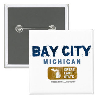 Bay City Michigan Great Lake State Pinback Buttons