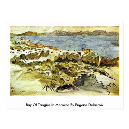 Bay Of Tangier In Morocco By Eugene Delacroix Post Card