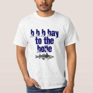 Bay to the bone - T Shirt