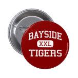 Bayside - Tigers - High - Bayside California Pinback Buttons