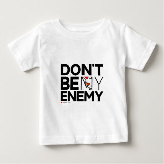 BB Don't Be My Enemy Baby T-Shirt