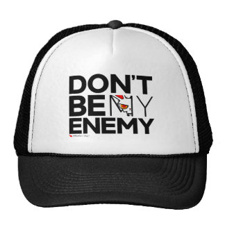 BB Don't Be My Enemy Cap