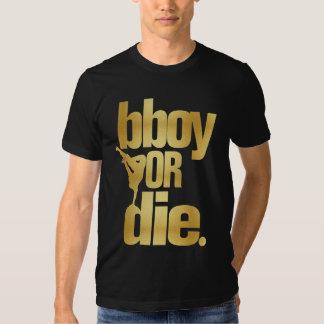 bboy or die faux gold shirt