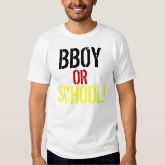 BBOY, OR, SCHOOL, ! T SHIRTS