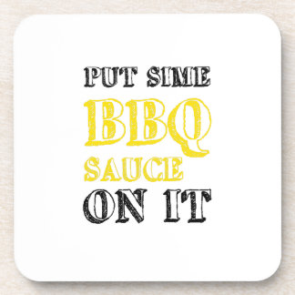 Bbq Barbecue Sauce On It Grilling Funny Gift Coaster
