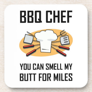 BBQ Chef Smell Butts Coaster