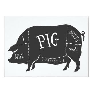 BBQ I Like Pig Butts and I Cannot Lie 11 Cm X 16 Cm Invitation Card