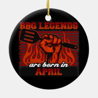 BBQ Legends are Born in April Ceramic Ornament