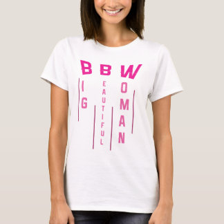 BBW ( Pink) T-Shirt