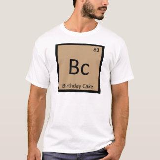 Bc - Birthday Cake Chemistry Periodic Table Symbol T-Shirt