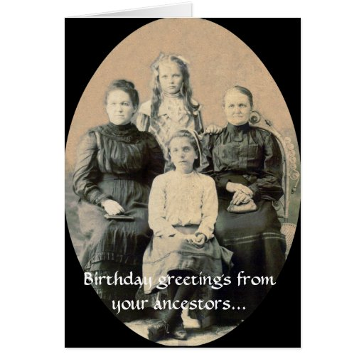 BD Wishes from your Ancestors Cards