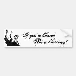 Be a blessing Bumper Sticker