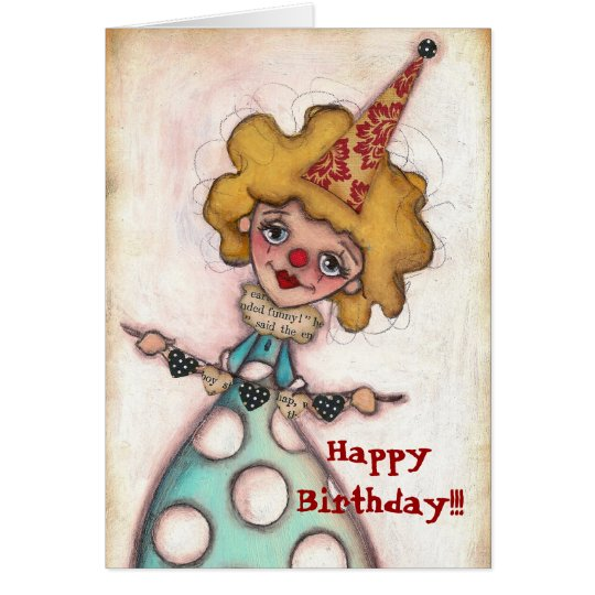 Be A Clown - Birthday Card