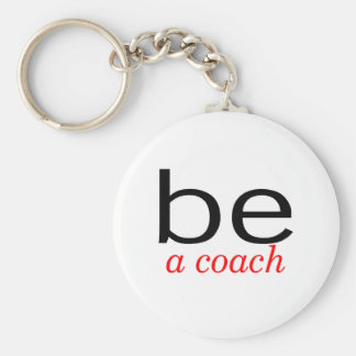 Be A Coach Basic Round Button Key Ring