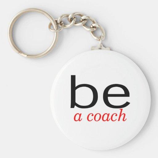 Be A Coach Key Chain