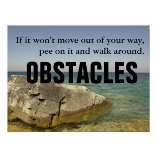 Be a Dog: Don't Let Obstacles Block Your Way [L] Poster