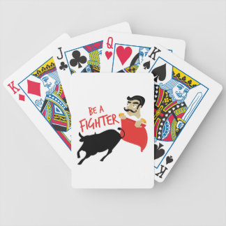 Be A Fighter Bicycle Playing Cards