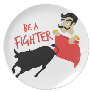 Be A Fighter Dinner Plates