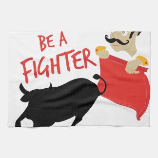 Be A Fighter Tea Towel