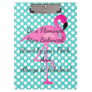 Be a Flamingo Polka Dot Quote Clipboard