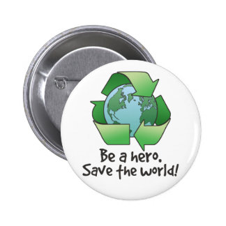 Be a Hero, Recycle Button