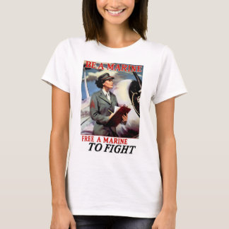 Be a Marine - Free a Marine to Fight T-Shirt