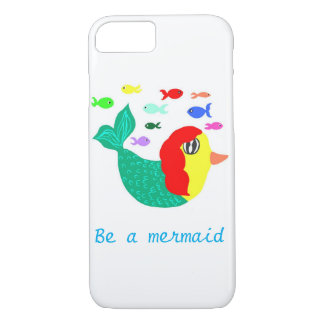 BE A mermaid iPhone 8/7 Case