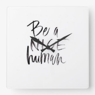 Be a Nice Human clock