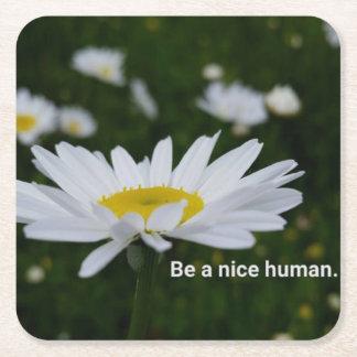 Be a Nice Human Custom Square Coasters