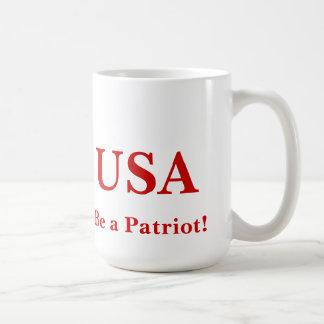 Be a Patriot - Mug! Coffee Mug