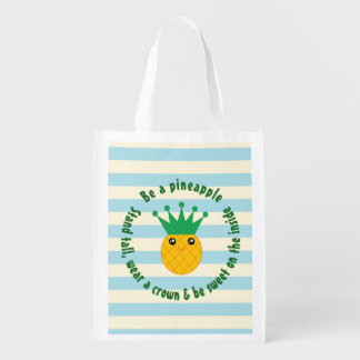Be A Pineapple Inspirational Quote Reusable Grocery Bag