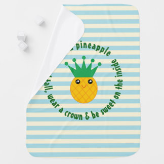 Be A Pineapple Inspirational Quote Unisex Baby Baby Blanket