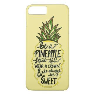 Be A Pineapple iPhone 8 Plus/7 Plus Case