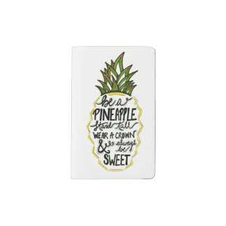 Be A Pineapple Pocket Moleskine Notebook