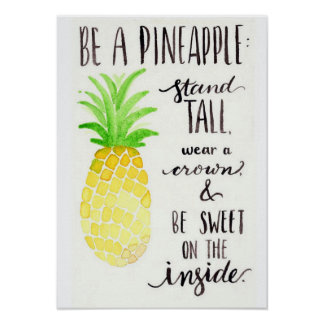 Be a Pineapple Poster