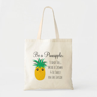 Be A Pineapple Stand Tall Be Sweet