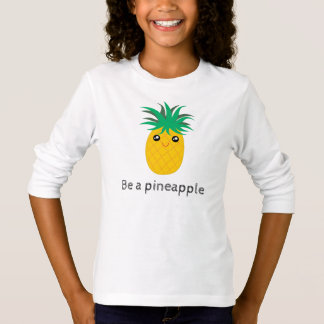 Be A Pineapple Stand Tall Be Sweet T-Shirt