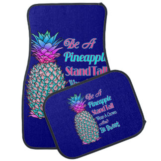 Be a Pineapple Stand Tall Wear a Crown Be Sweet Car Mat