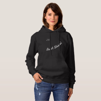 Be A Shiner! Not A Whiner! Cheesy Motto Sweatshirt