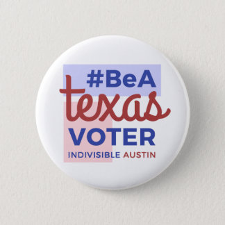 Be a Texas Voter Button