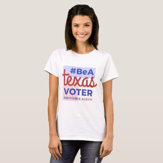 Be a Texas Voter Tee