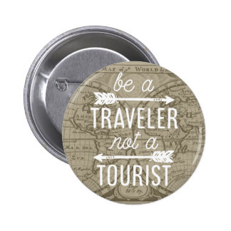 Be a Traveler Not a Tourist Map Typography Quote 6 Cm Round Badge